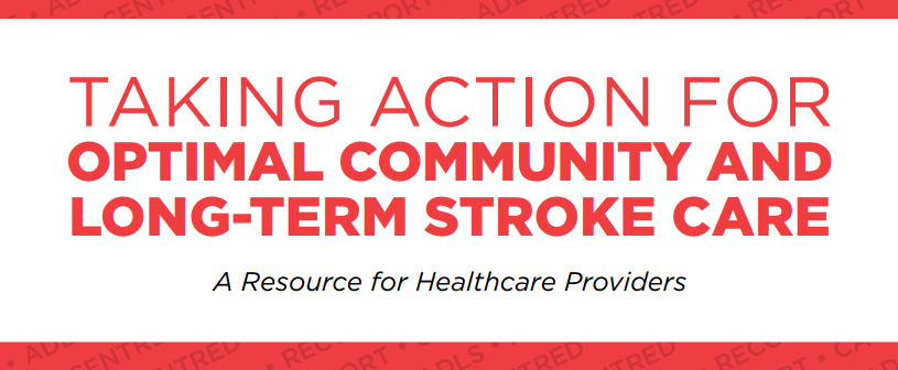 Taking action for optimal community and long-term stroke care